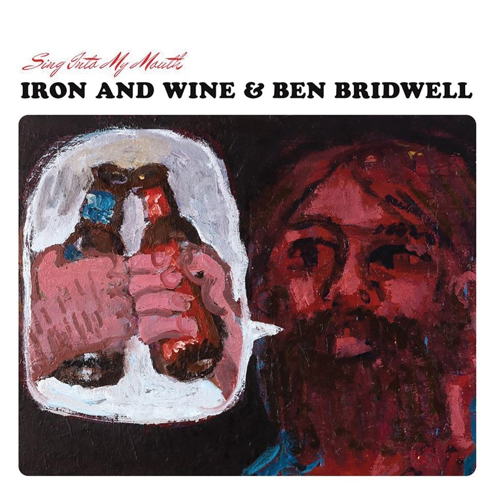 Iron and Wine & Ben Bridwell