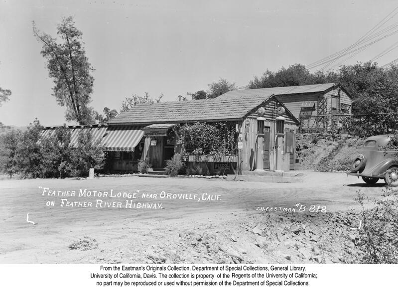1938, Feather Motor Lodge near Oroville.jpg