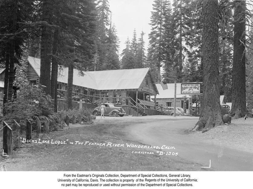1941, Bucks Lake Lodge in the Feather River Wonderland..jpg