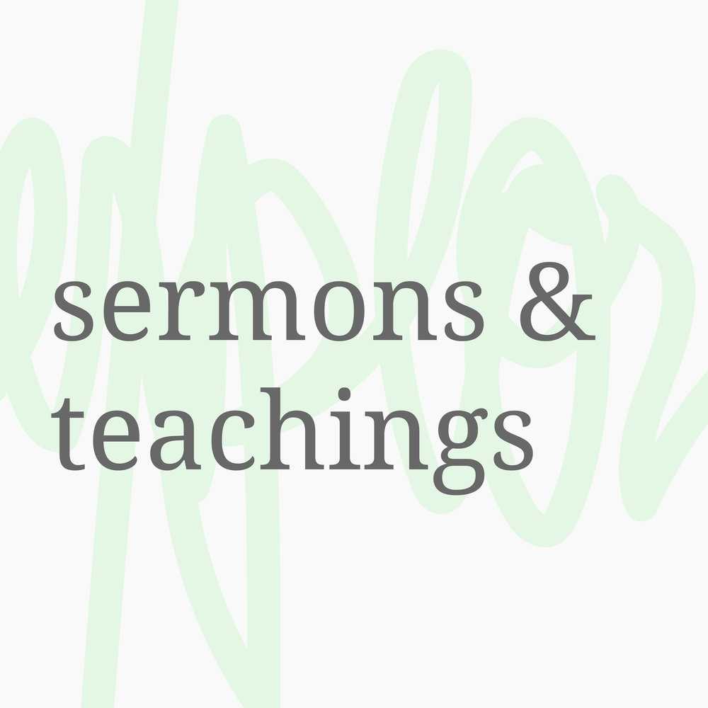SERMONS & TEACHINGS