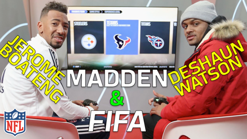 Deshaun Watson vs. Jerome Boateng in Madden and FIFA | NFL