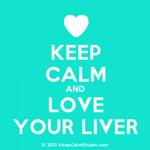 Keep Calm and Love Your Liver