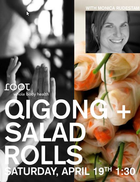 QiGong + Salad Rolls