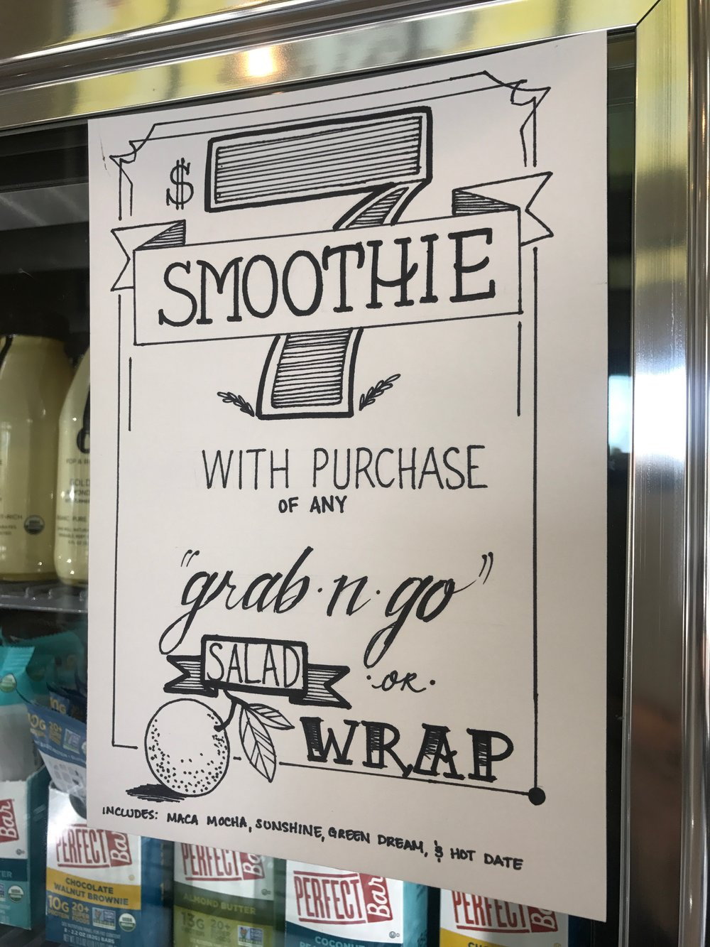 $7 Smoothie Deal - Purchase any Grab n Go wrap or salad and get a smoothie for only $7! Includes specified flavors.