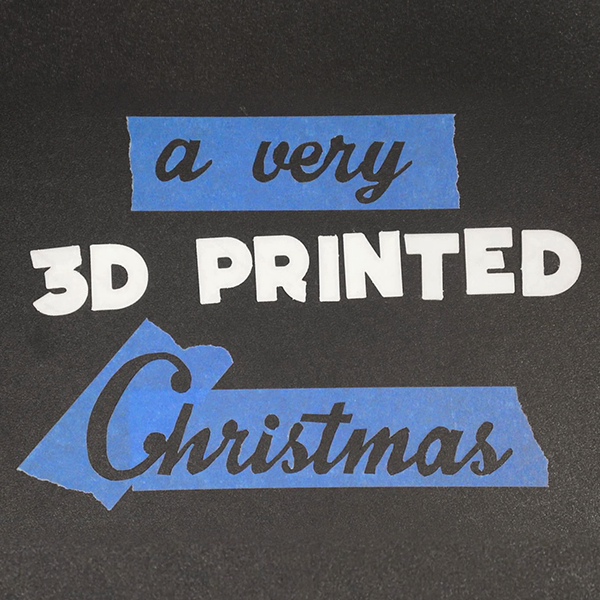 A Very 3D Printed Christmas