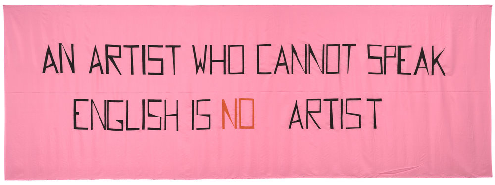 Mladen Stilinović,  An Artist Who Cannot Speak English Is No Artist , 1992