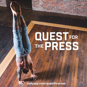 Quest for the Press This 30-day plan will to teach you how to press to handstand. This intelligently-developed program contains over five hours of videos to help you harness the strength, flexibility and control needed to elevate yourself through a series of different press handstand variations.