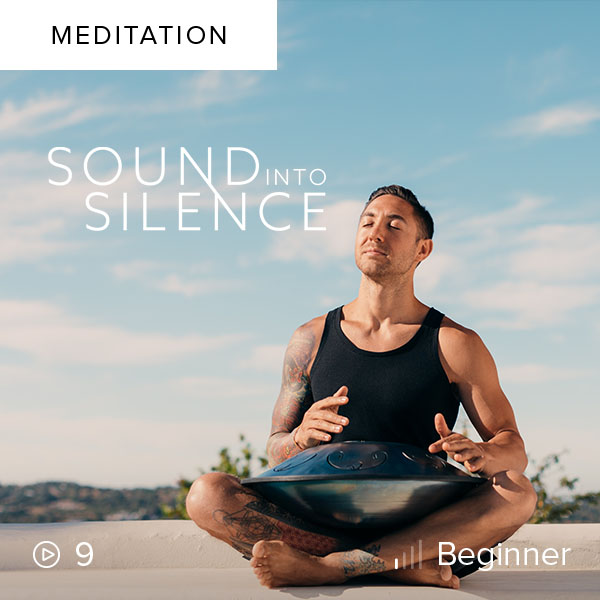 Sound Into Silence    Find your center, enter into a place of conscious awareness, and embrace the power of meditation as the mind moves from sound into silence.