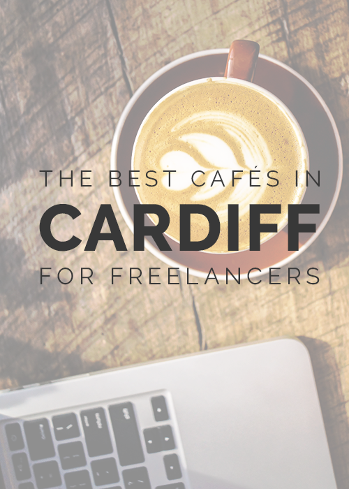 The best cafés in Cardiff for freelancers