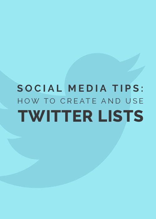 Social media tips how to create and use Twitter lists