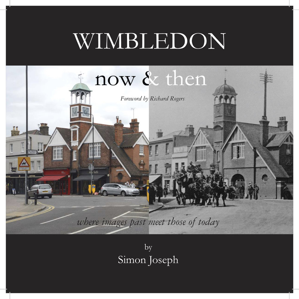 "A copy of ""Wimbledon then & now"" a beautiful photographic book of fascinating photographs from the past placed side by side with beautiful present-day images from the same viewpoint"