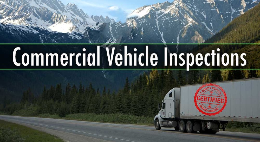 COMMERCIAL VEHICLE INSPECTIONS (CVIP) Trucks & Truck-Tractor Trailer & Semi-Trailer Commercial Bus School Bus Out of province
