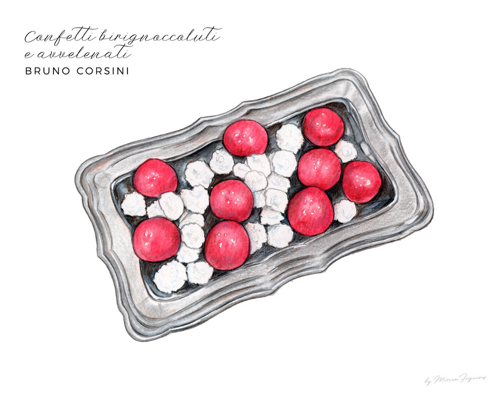 "Famous white round sugar covered sweets and 'avvelenato' or ""poisoned"" bombons from Bruno Corsini."