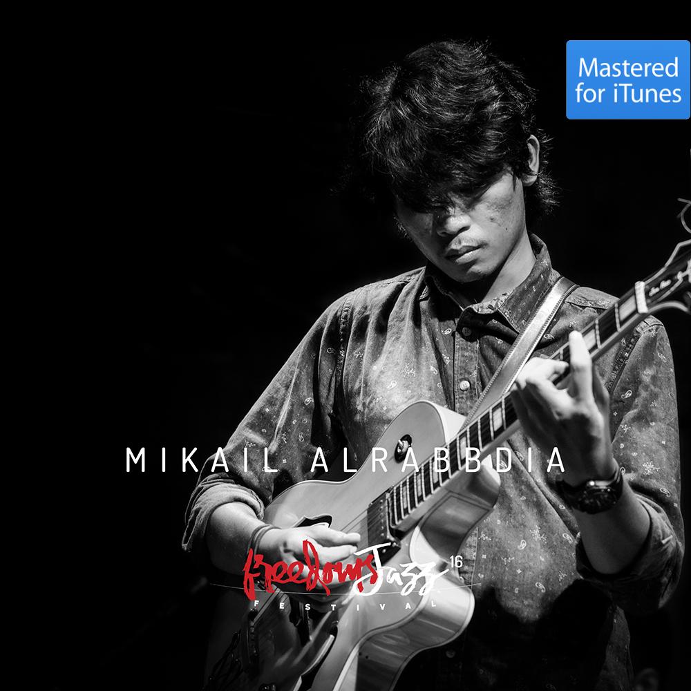 freedomsJazz  Festival 2016 - Day 7 - Mikail Alrabbdia