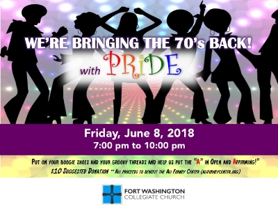 "June 8  | 7-10pm |  FWCC   Put on your 70's boogie shoes and your groovy threads and help us put the ""A"" in Open and Affirming!"" $10 Suggested Donation (All proceeds to benefit Ali Forney Center,  aliforneycenter.org )"