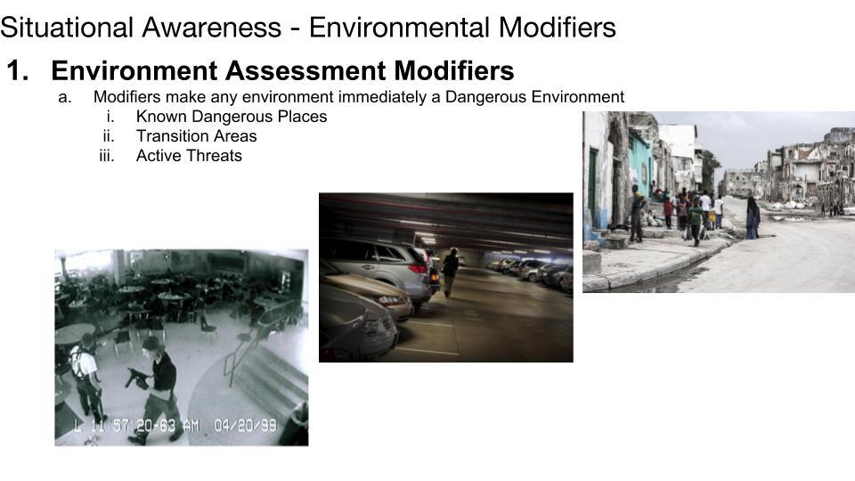 Environment Assessment Modifiers