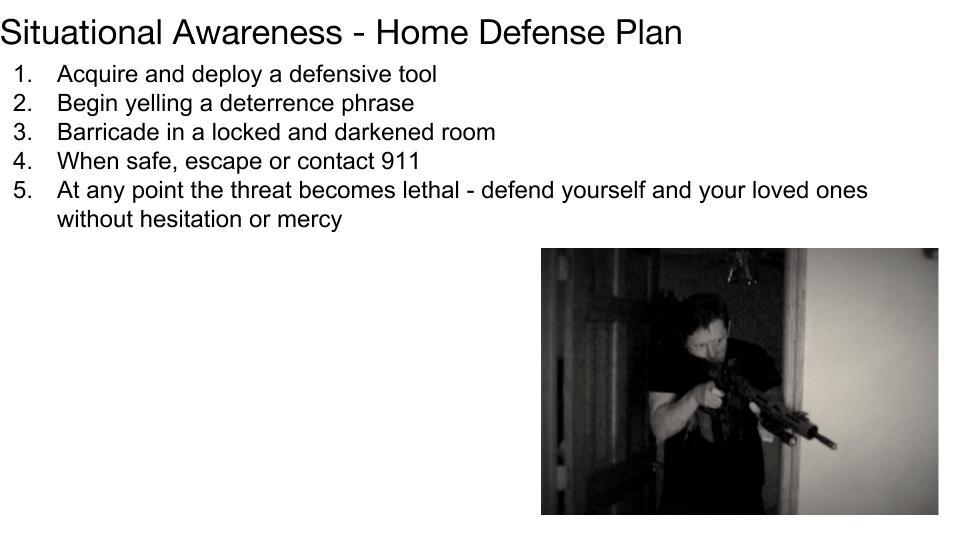 Home Defense Plan