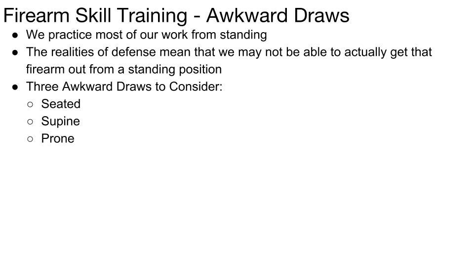 Awkward Draws and Shooting Positions p 1