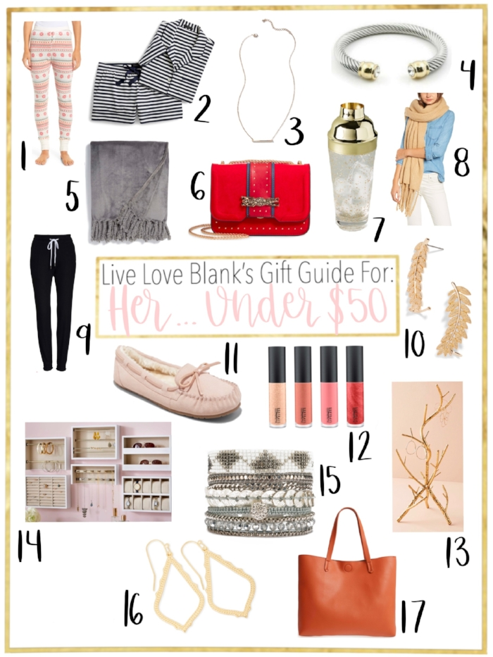 Live Love Blank, liveloveblank.com gift guide her Under $50, gift guide for your best friend, mom, sister, aunt etc