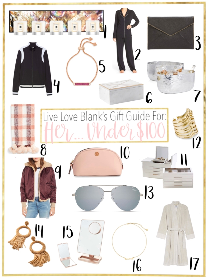 Live Love Blank liveloveblank.com Gift Guide Ideas for HER Under $100, friend, mom, sister, Aunt, Mother in law...Holiday 2018