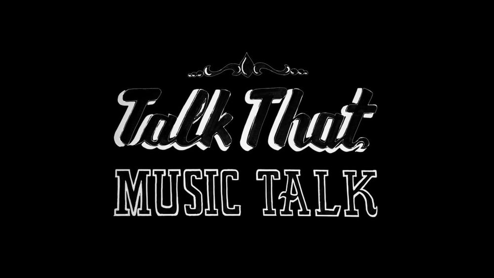 Talk That Music Talk