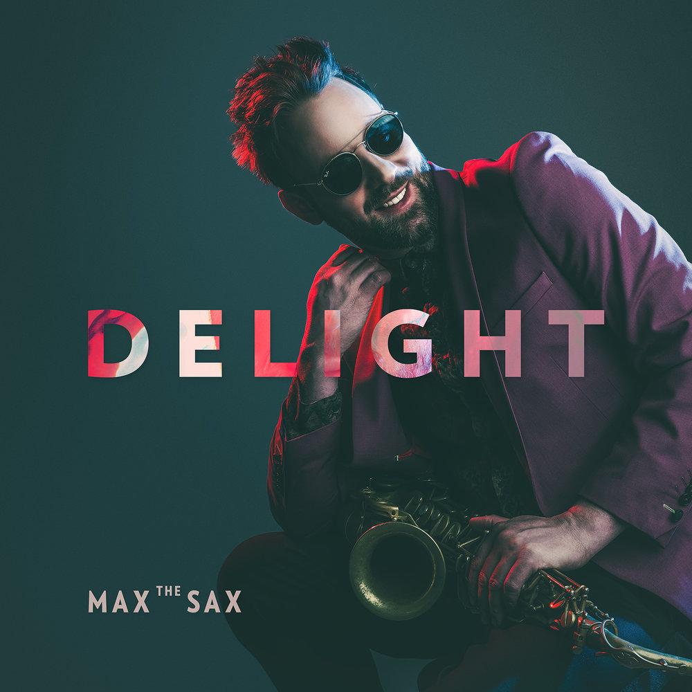 MAX THE SAX - DELIGHT COVER DESIGN