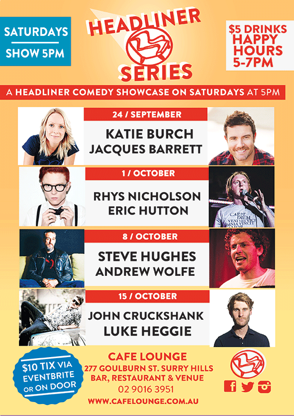 The Headliner Series feature acts