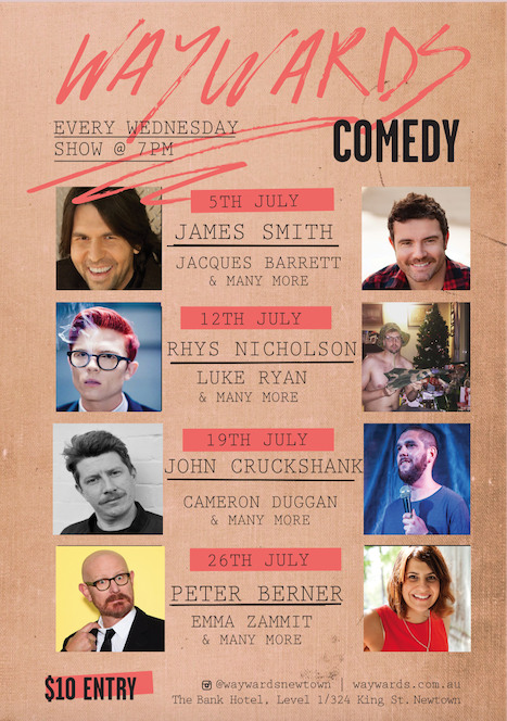 July's a collection of Comedic brilliance at our first full month! ABC's and Sky's Pete Berner closes the month but a hell of a lot of gold throughout.