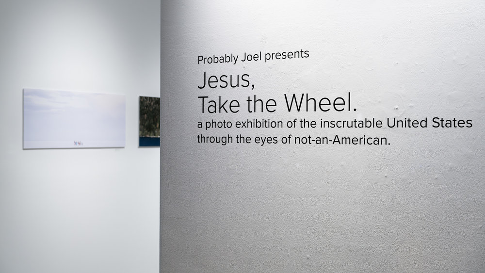 Excerpts from Jesus, Take the Wheel exhibition