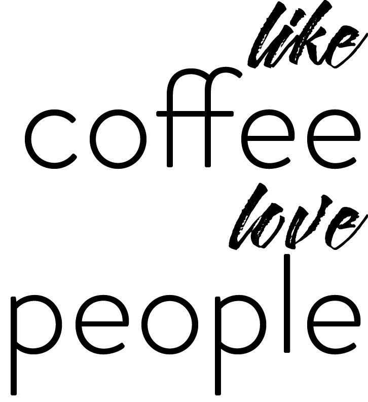 like coffee love people