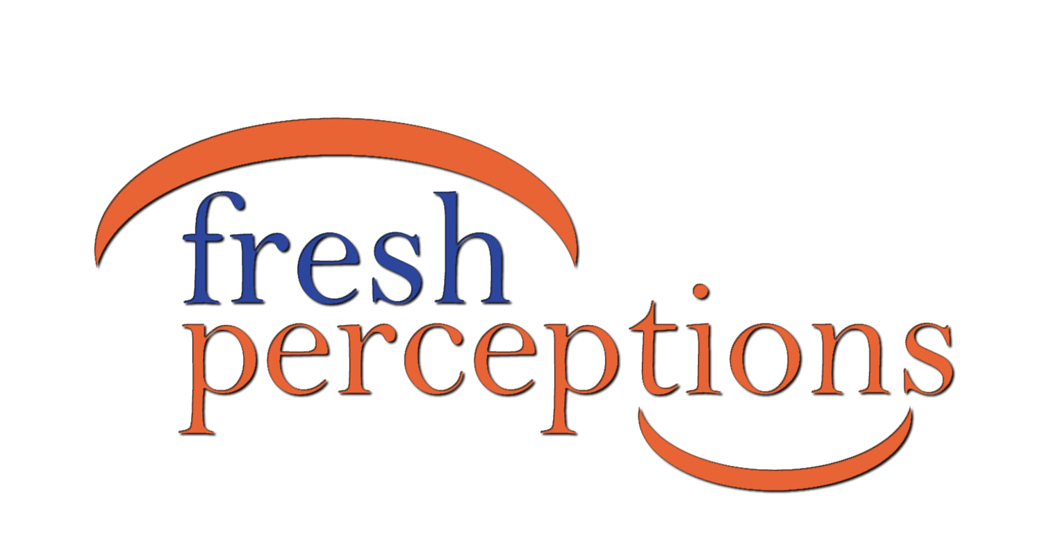 fresh perceptions