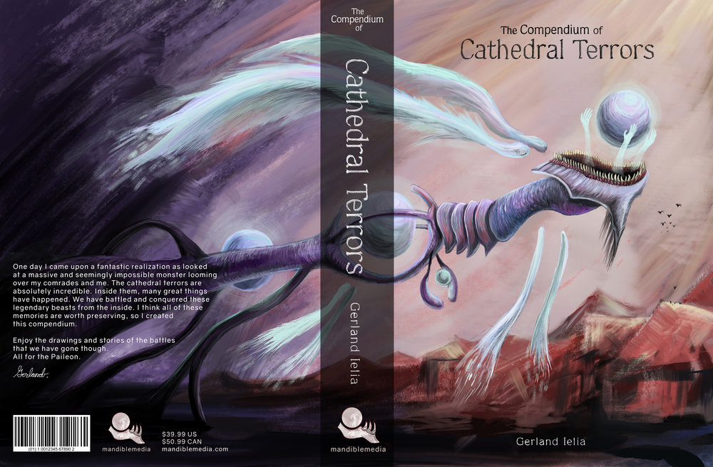 Cathedral Terrors Compendium Book Cover   Designed for a Book Sleeve that I created for my personal story The Paileon. I really enjoy monsters. Digital Painting, and all designed by myself.