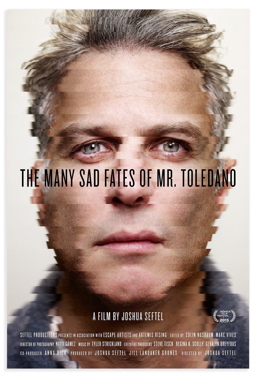 Poster for the film  The Many Sad Fates of Mr. Toledano .