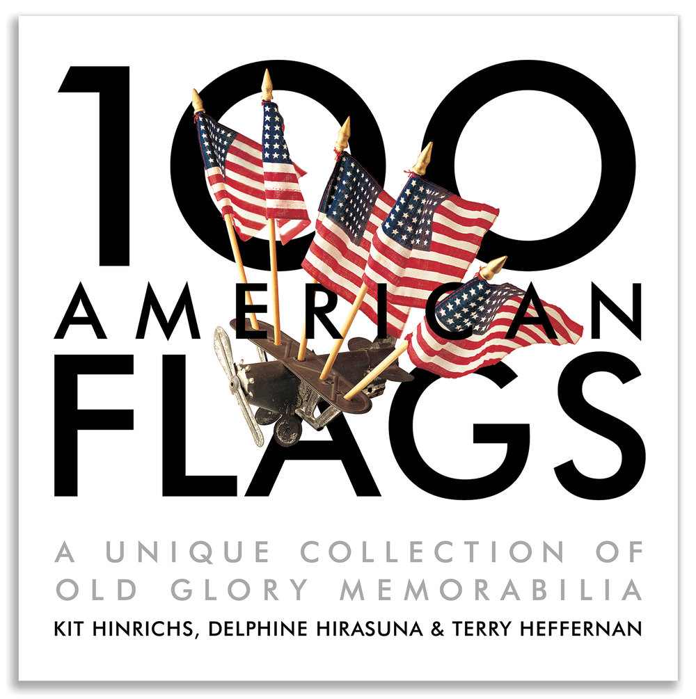 100 American Flags, A Unique Collection of Old Glory Memorabilia