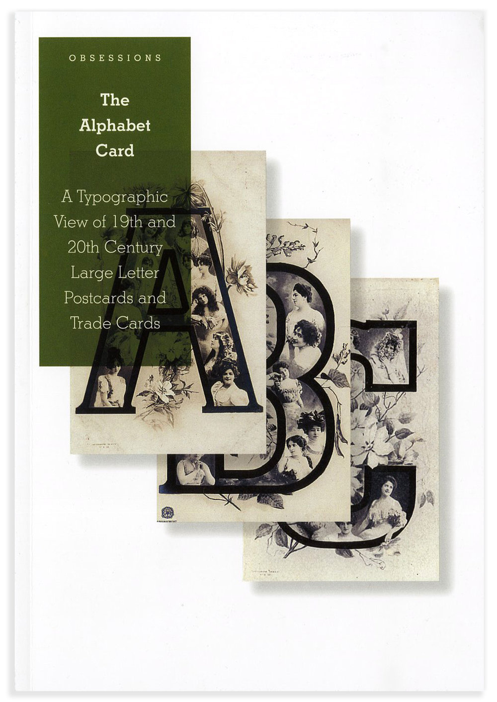 Obsessions No. 1: The Alphabet Card