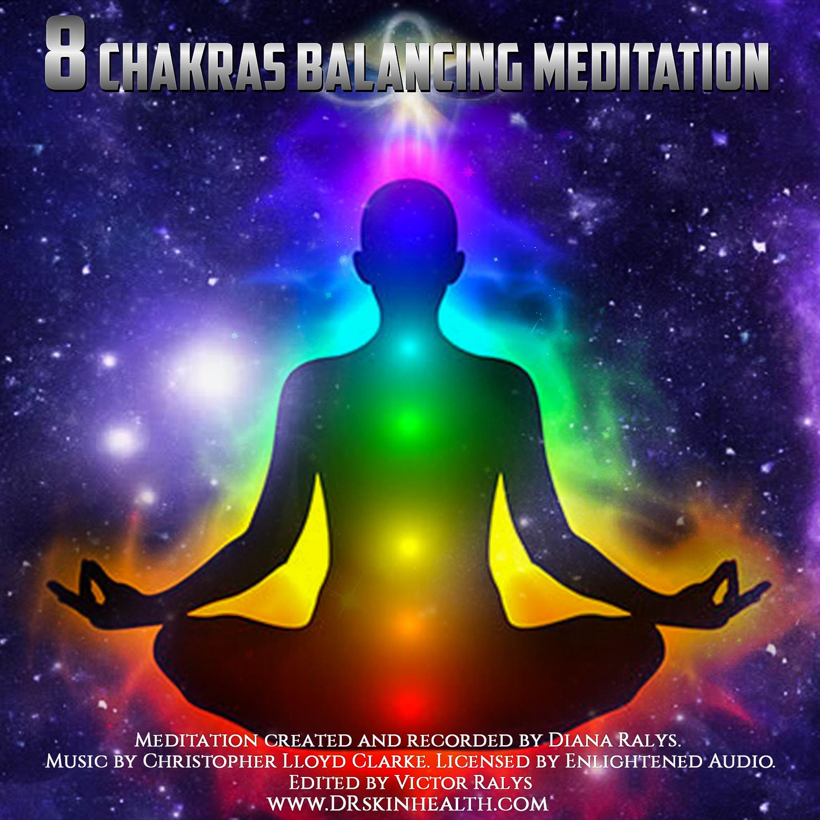 8 Chakra Balancing Meditation — Radiance Wellness Spa Diana Ralys Skin  Health