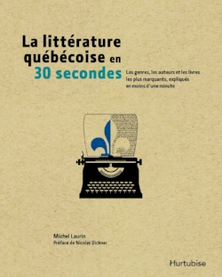 litterature quebecoise en 30 secondes.jpg