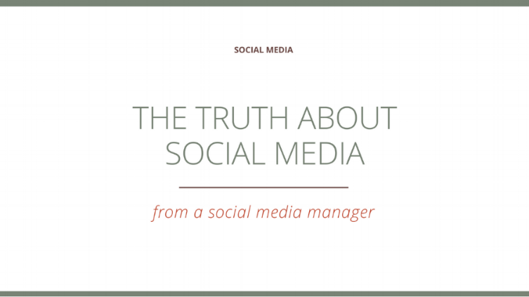 The Truth about Social Media from a Social Media Manager