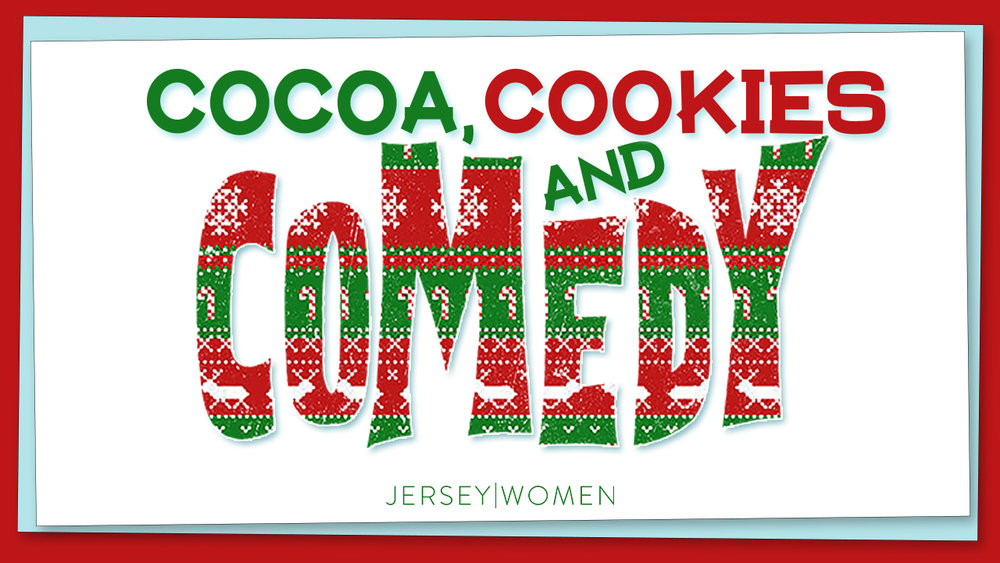 Cocoa, Cookies & Comedy_ld1.jpg