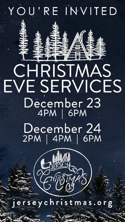 Download and text this image to invite your friends and family to our Christmas Eve services!