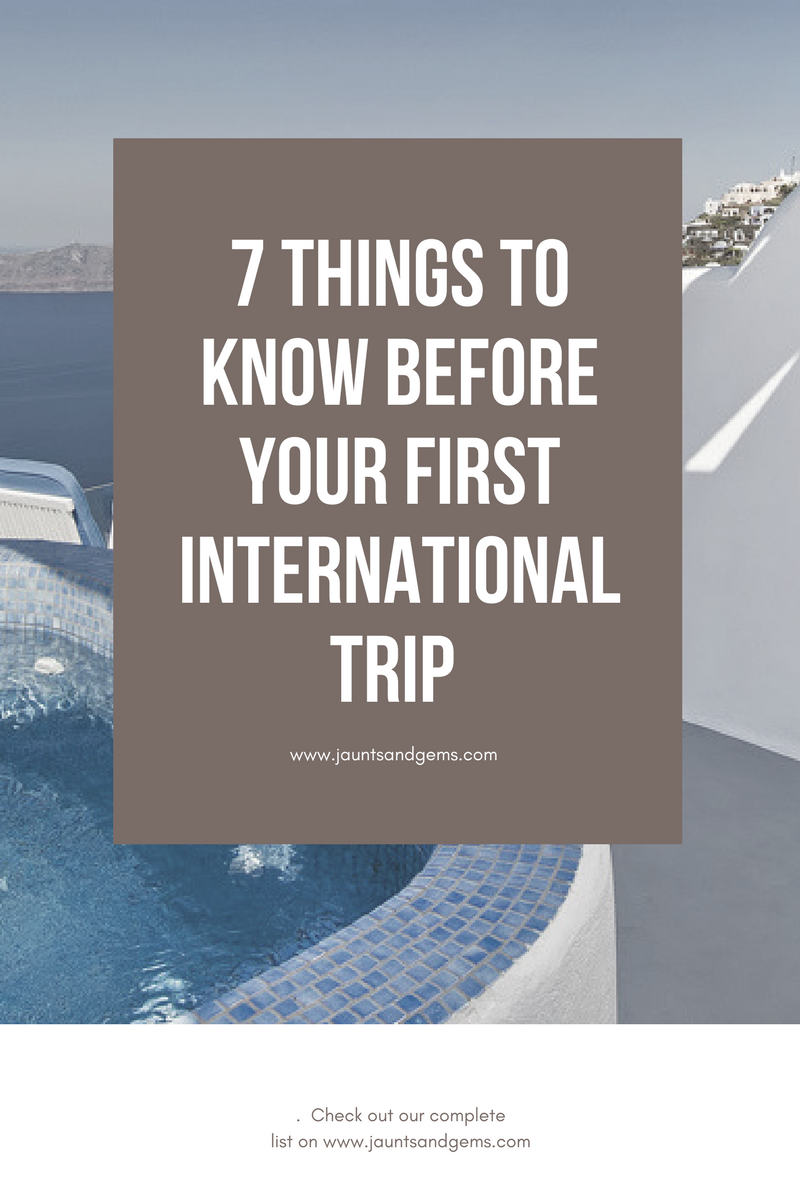 7 things to know before your first international trip.png
