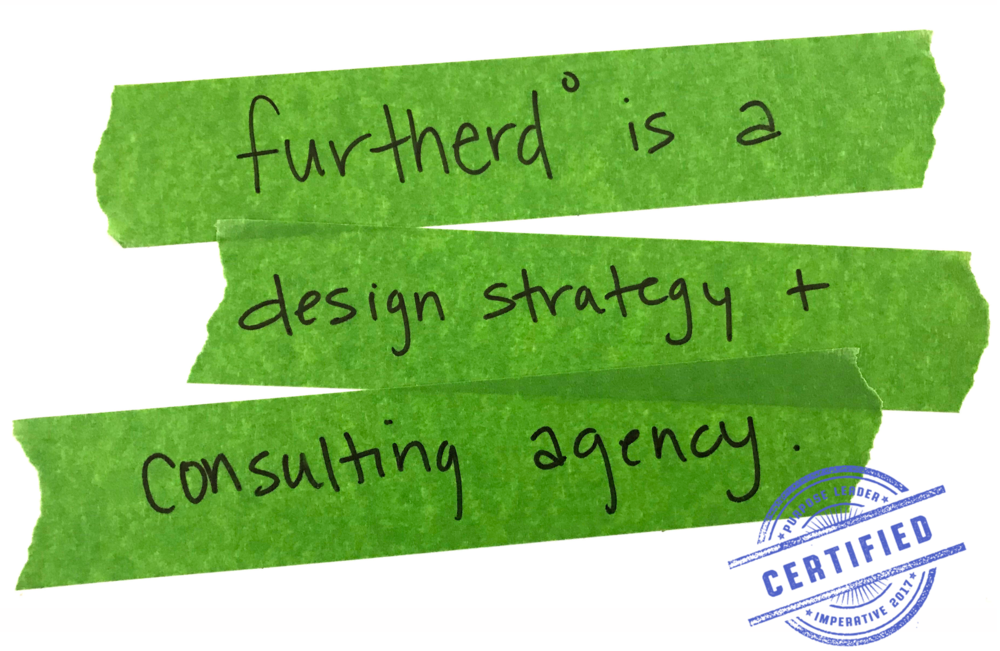 Furtherd° is a design strategy and consulting agency