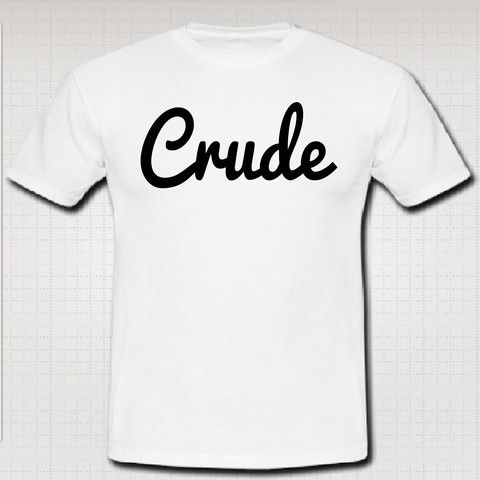 crudeofficial white t