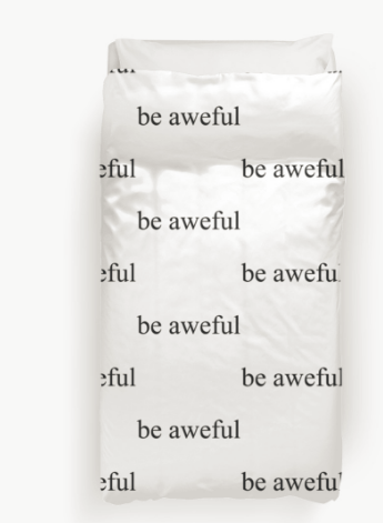 be_aweful-duvet_covers-2016-11-08_1003.png