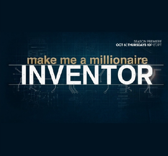 CHECK US  OUT ON SEASON 2 OF CNBC'S MAKE ME A MILLIONAIRE INVENTOR