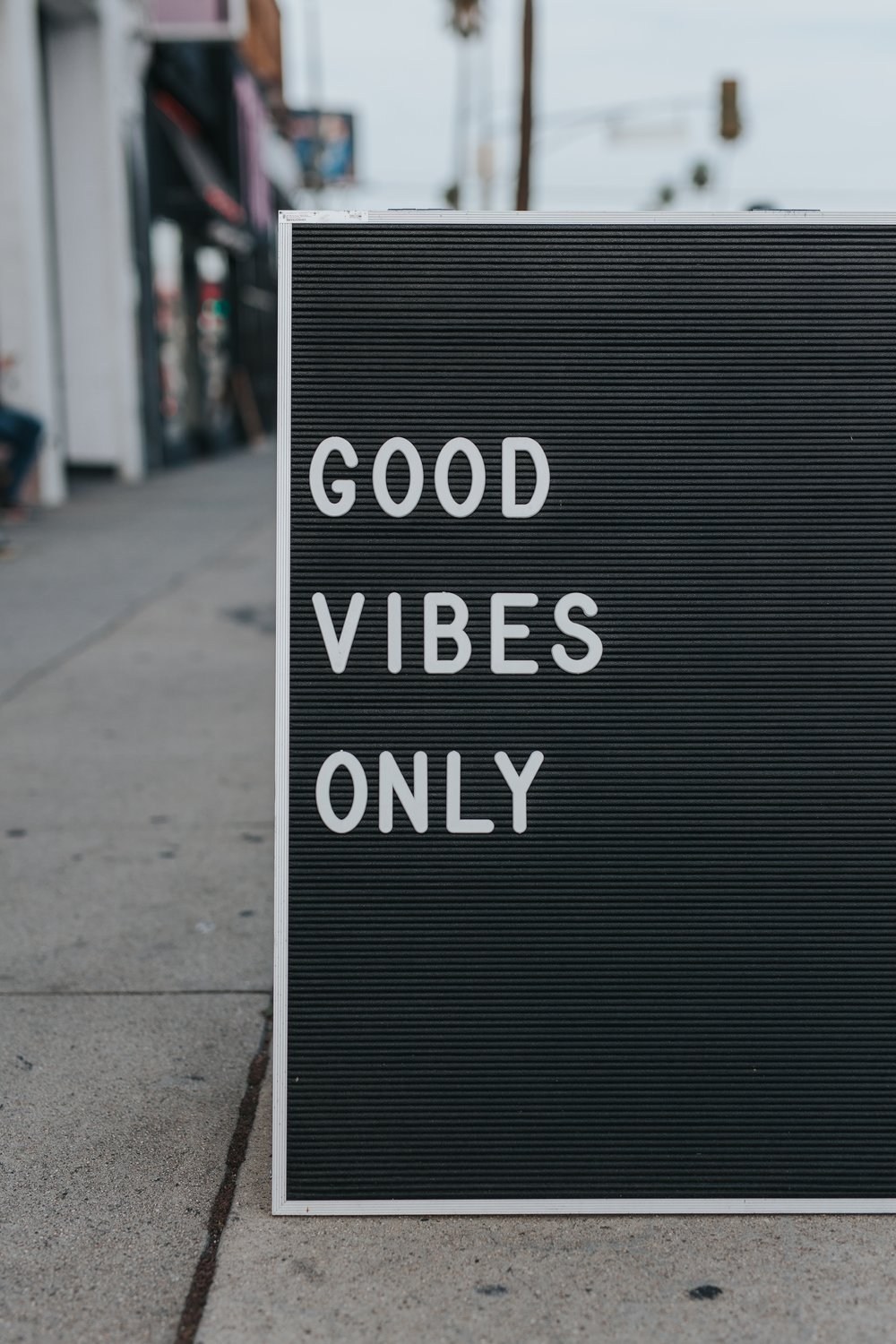 good vibes only letter board sign