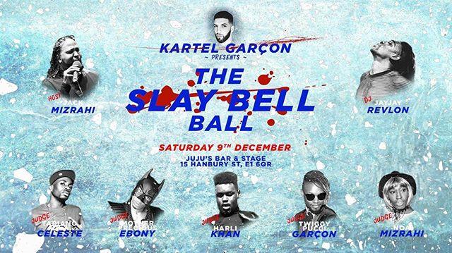 The Slay Bell 🛎BALL !!! 💙🙌💯🔥🙏 9th December !!! Tickets @fatsoma_live or @kartelbrown .... #garcon #londonballroomscene #london #jackmizrahi #jayjayrevlon #twiggygarçon #kartelgarçon #harlikhan #noamizrahi #celeste #houseofmizrahi #houseofrevlon #houseofebony #preciousebony #007