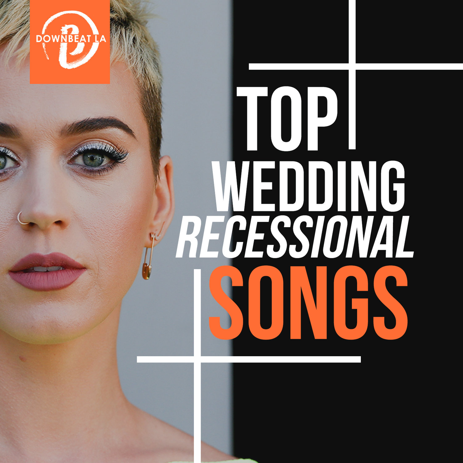 Top Wedding Recessional Songs (Playlist) — Downbeat LA