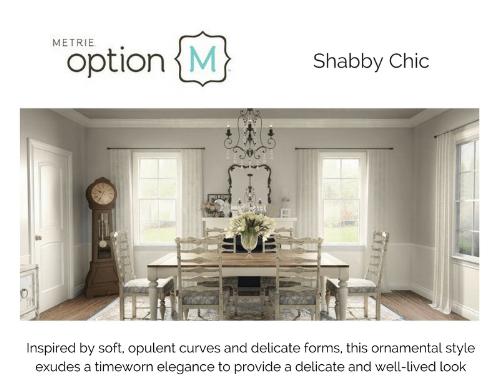 Metrie Option M Shabby Chic