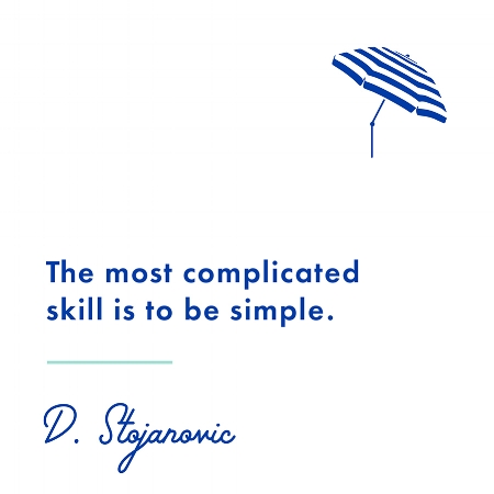 Simplicity takes practice.